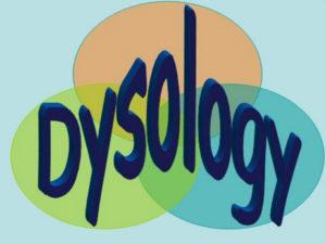 dysology